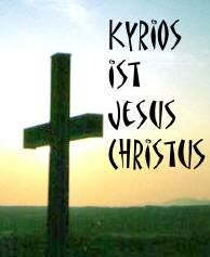 Kyrios ist Jesus Christus